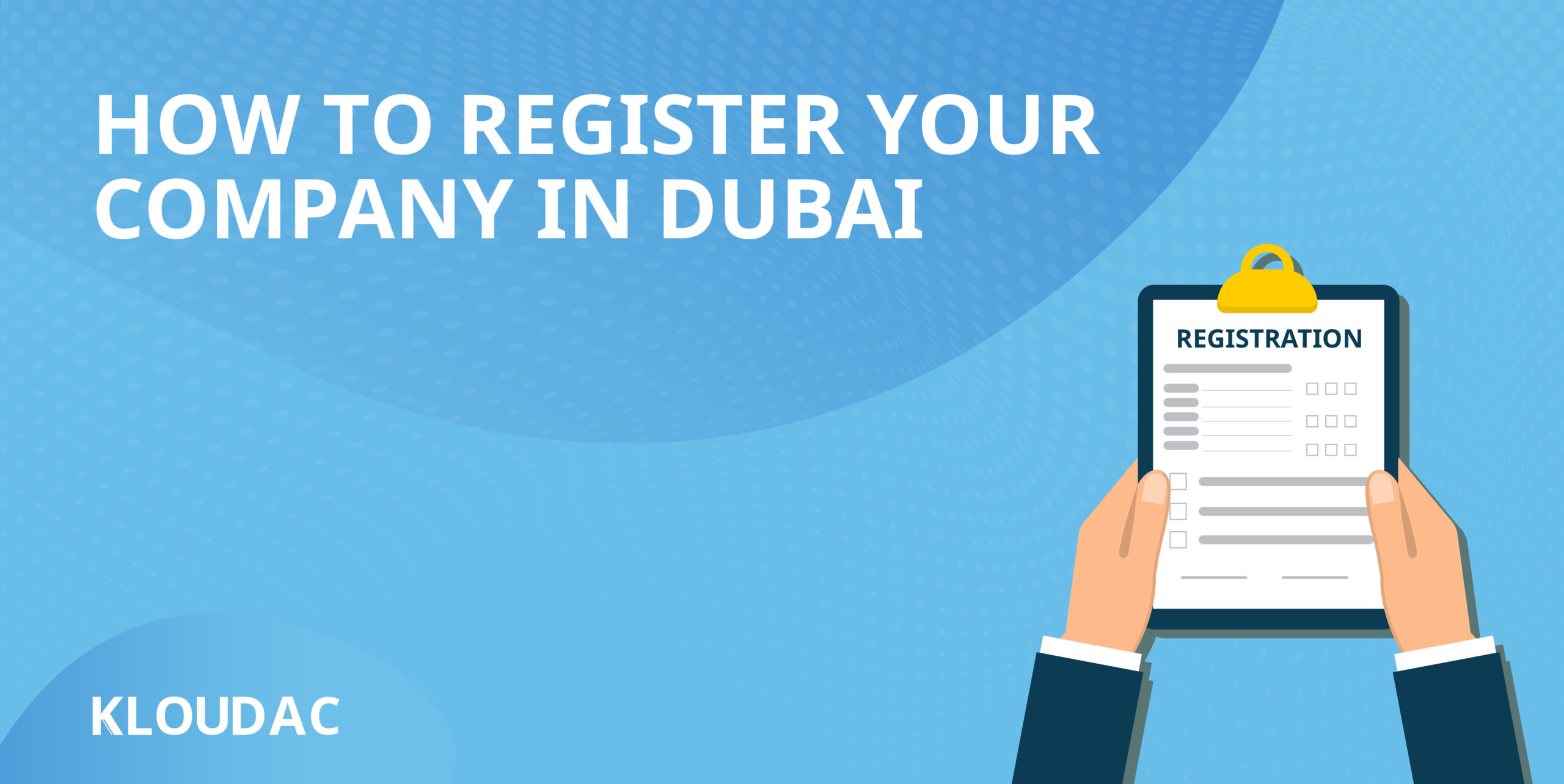 How to register your company in Dubai